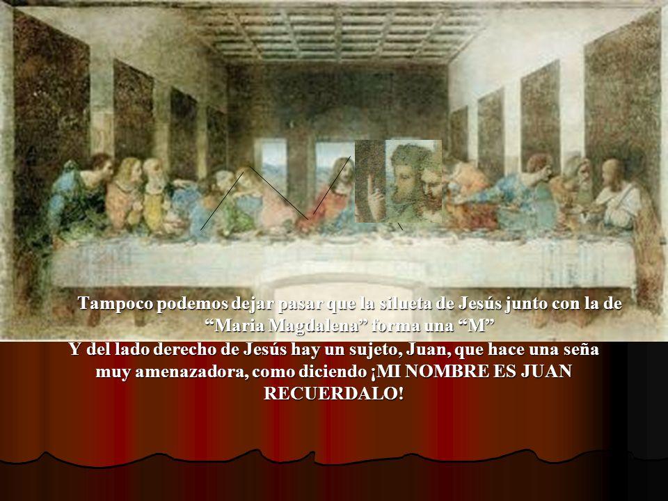 Tampoco podemos dejar pasar que la silueta de Jesús junto con la de Maria Magdalena forma una M