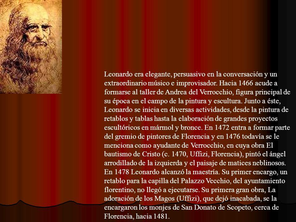 Leonardo era elegante, persuasivo en la conversación y un extraordinario músico e improvisador.