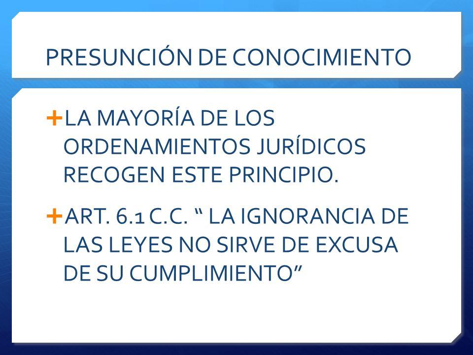 PRESUNCIÓN DE CONOCIMIENTO