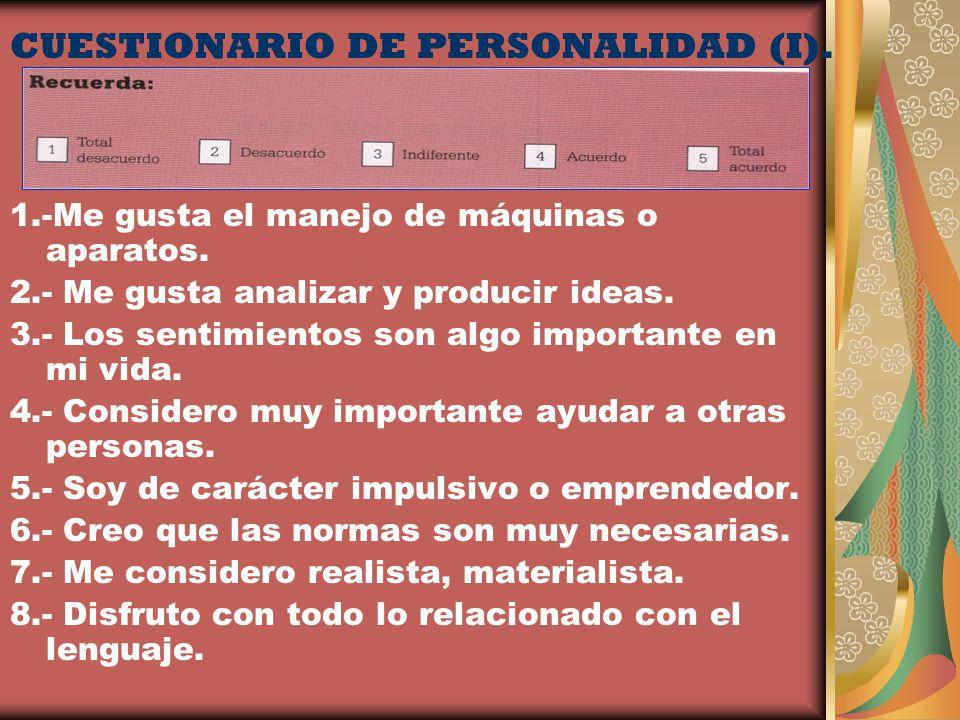 CUESTIONARIO DE PERSONALIDAD (I).