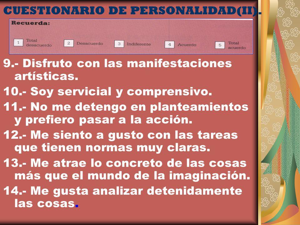 CUESTIONARIO DE PERSONALIDAD(II).