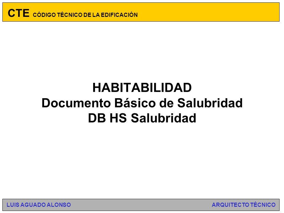 HABITABILIDAD Documento Básico de Salubridad DB HS Salubridad