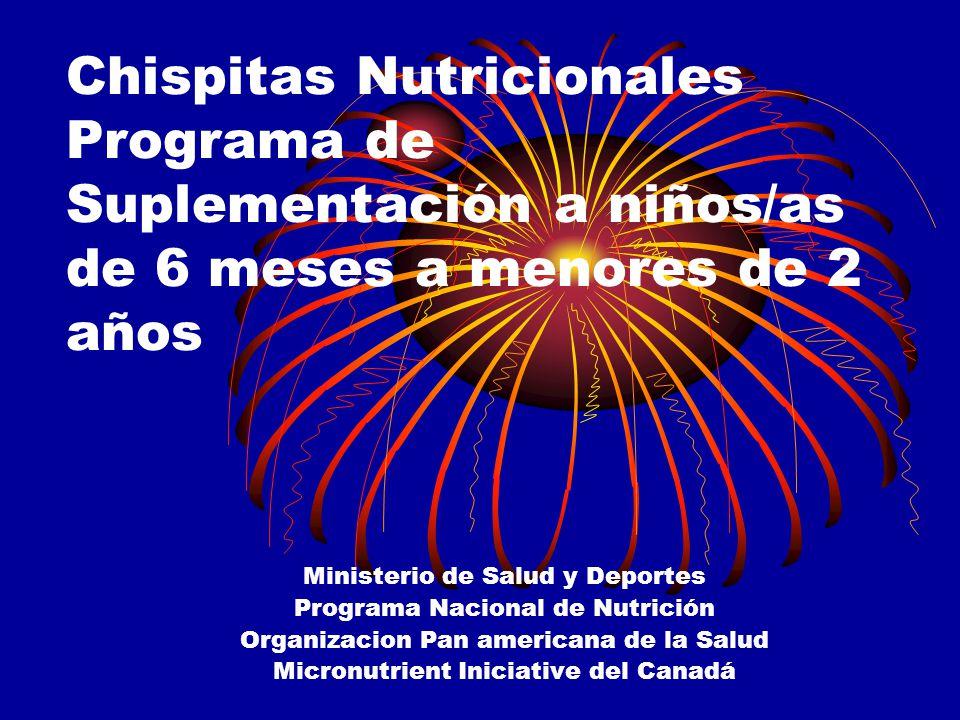 Chispitas Nutricionales Programa de Suplementación a niños/as de 6 meses a menores de 2 años
