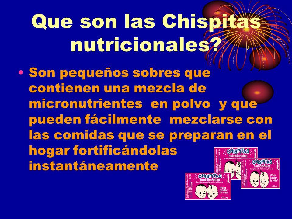 Que son las Chispitas nutricionales