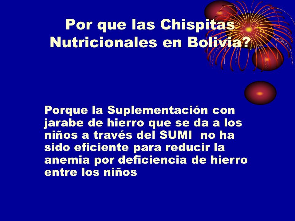 Por que las Chispitas Nutricionales en Bolivia