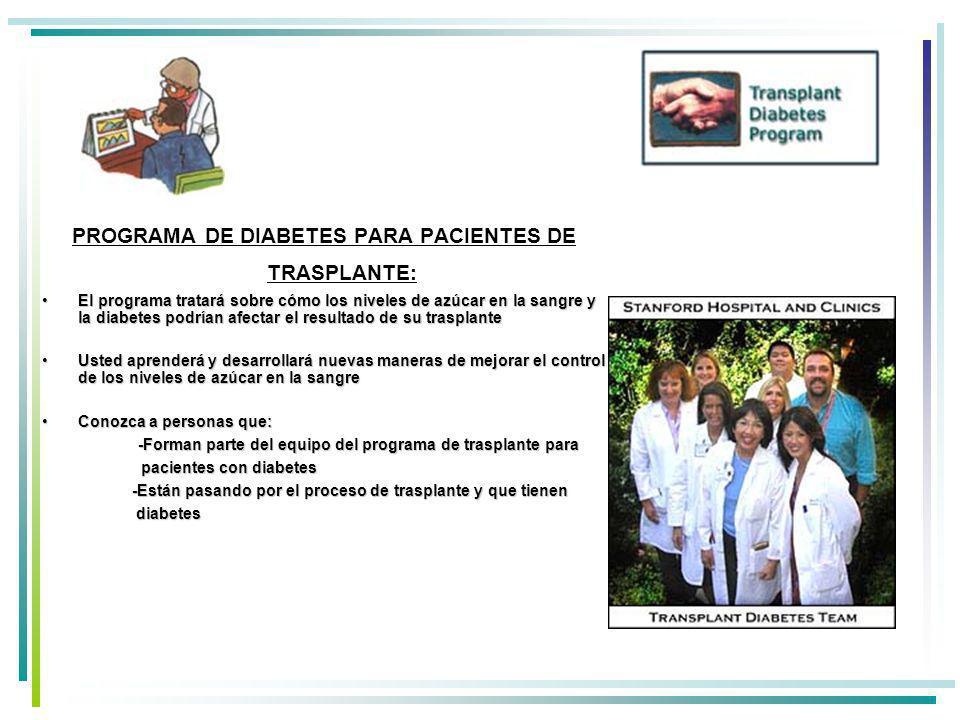 PROGRAMA DE DIABETES PARA PACIENTES DE TRASPLANTE: