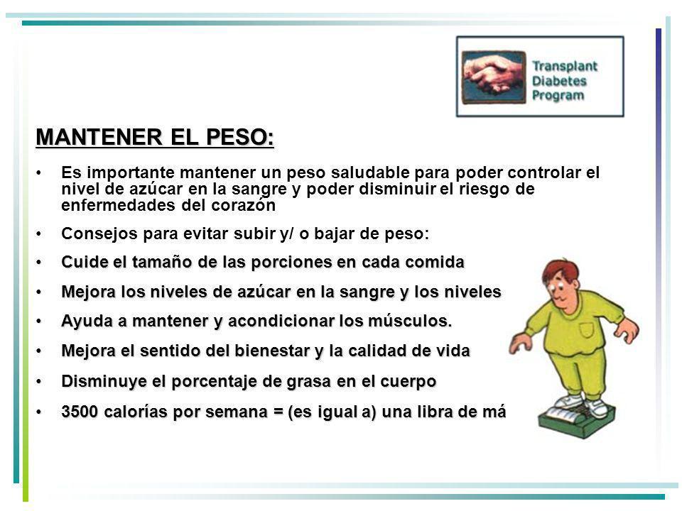 MANTENER EL PESO: