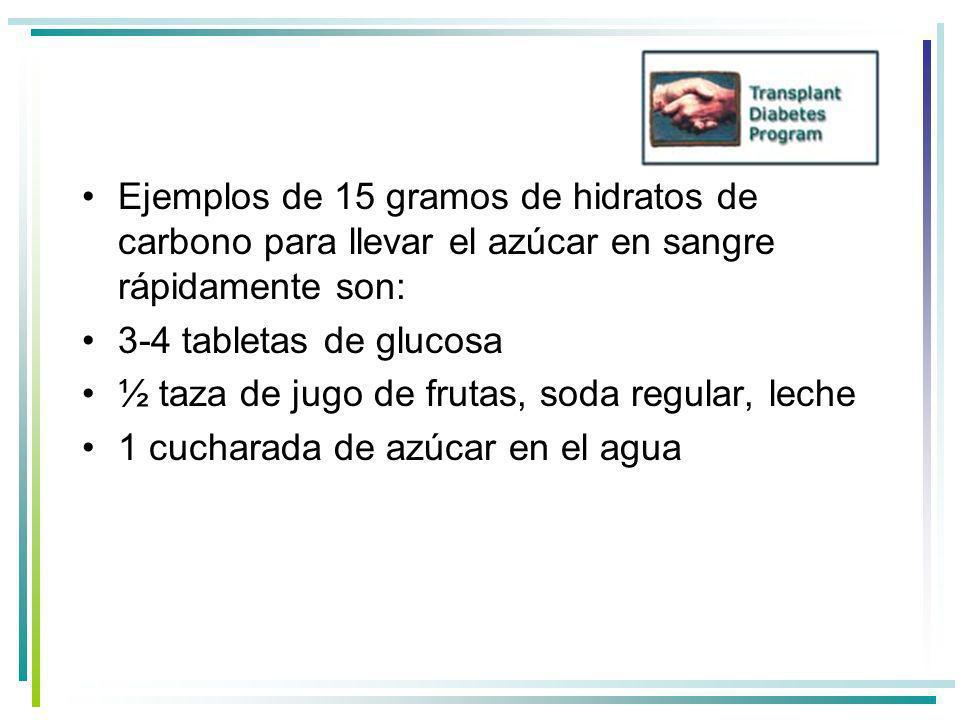 Ejemplos de 15 gramos de hidratos de carbono para llevar el azúcar en sangre rápidamente son:
