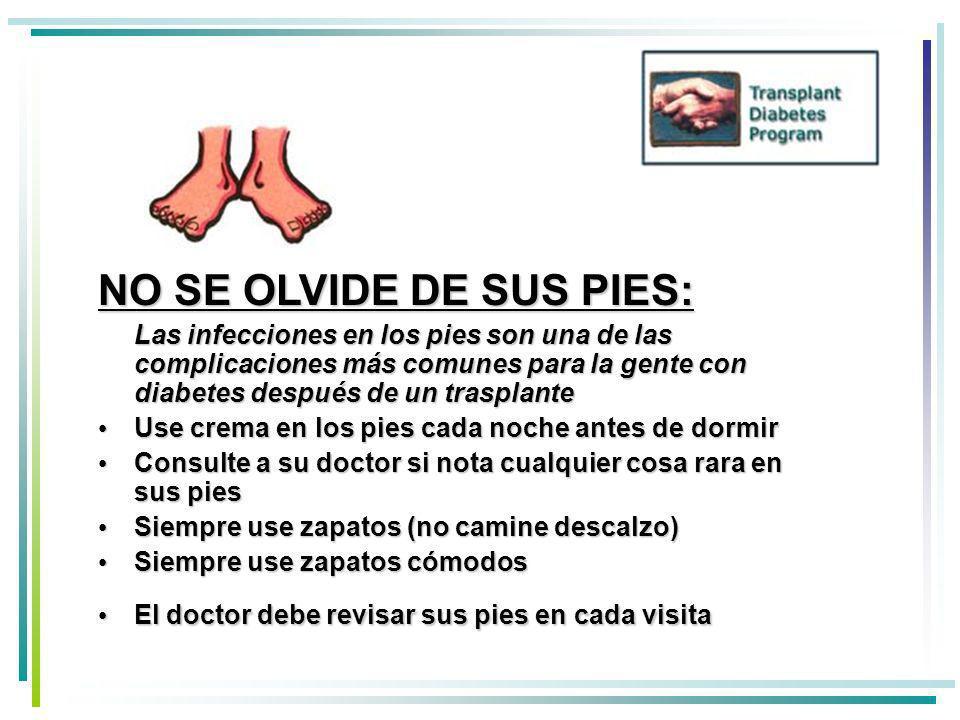NO SE OLVIDE DE SUS PIES: