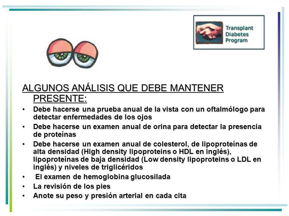 ALGUNOS ANÁLISIS QUE DEBE MANTENER PRESENTE: