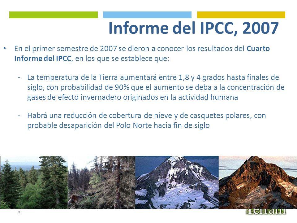 Informe del IPCC, 2007 En el primer semestre de 2007 se dieron a conocer los resultados del Cuarto Informe del IPCC, en los que se establece que: