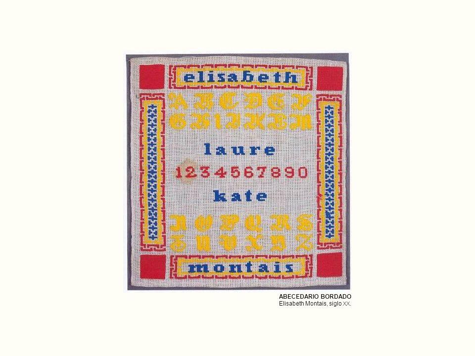 ABECEDARIO BORDADO Elisabeth Montais, siglo XX.