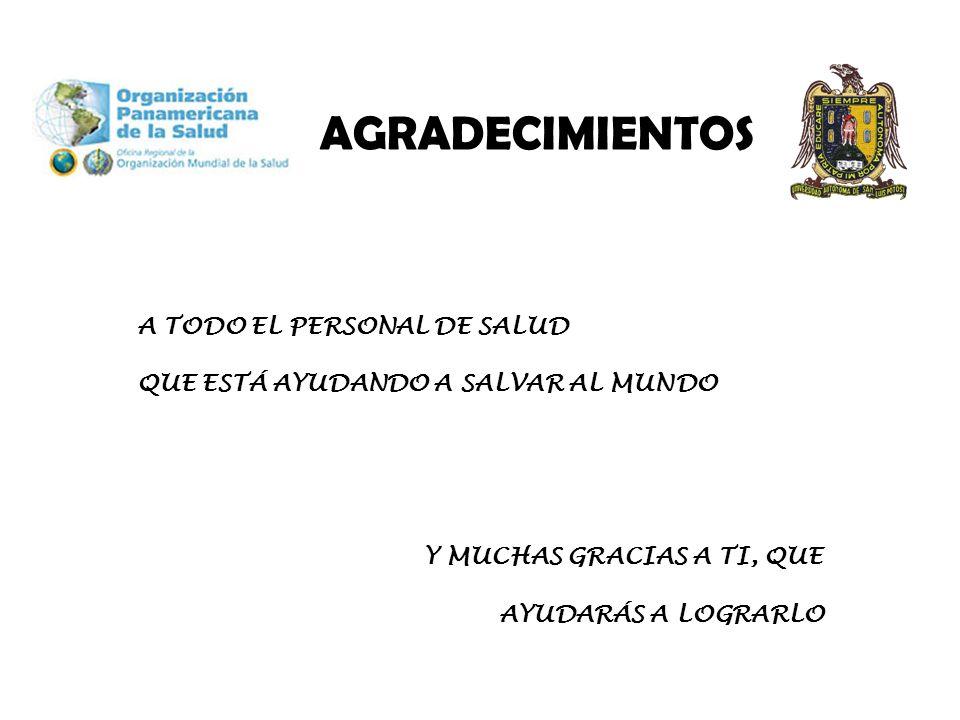 AGRADECIMIENTOS A TODO EL PERSONAL DE SALUD