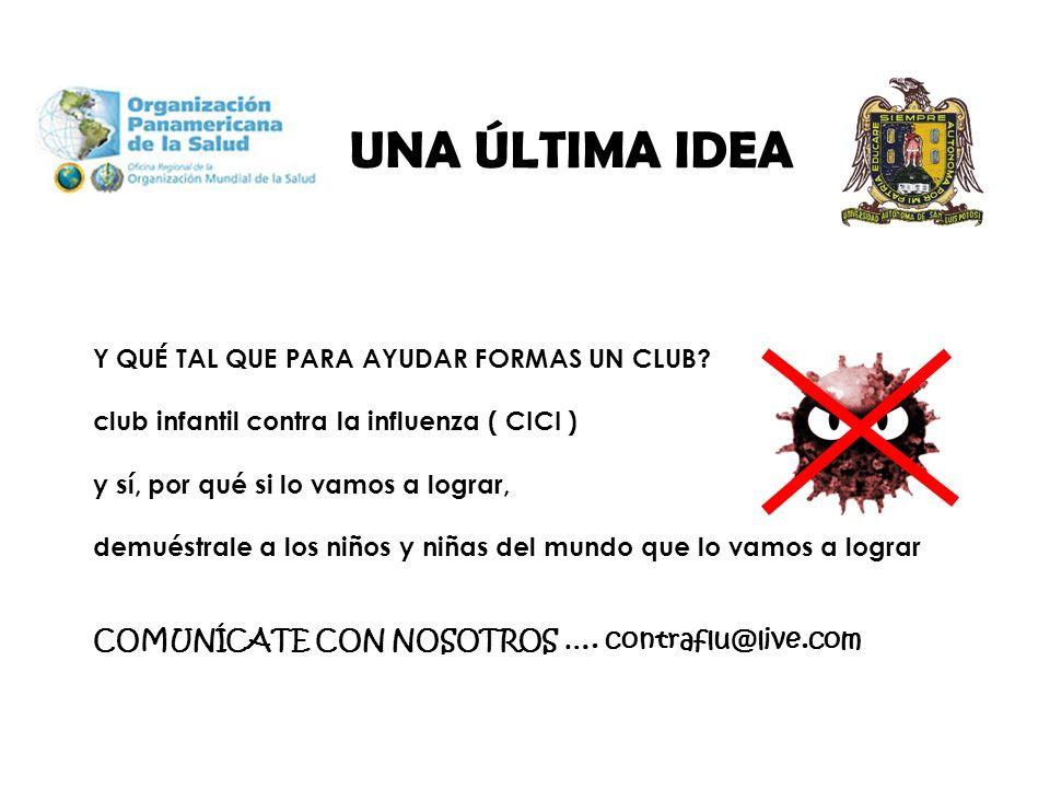 UNA ÚLTIMA IDEA Y QUÉ TAL QUE PARA AYUDAR FORMAS UN CLUB