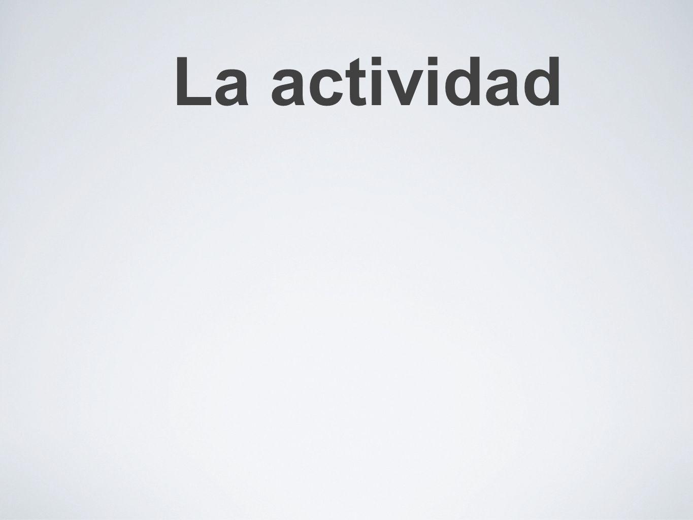 La actividad
