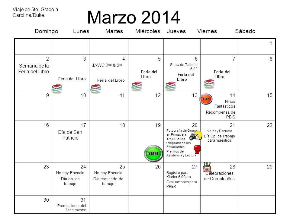 Marzo 2014 Domingo Lunes Martes Miércoles Jueves Viernes Sábado