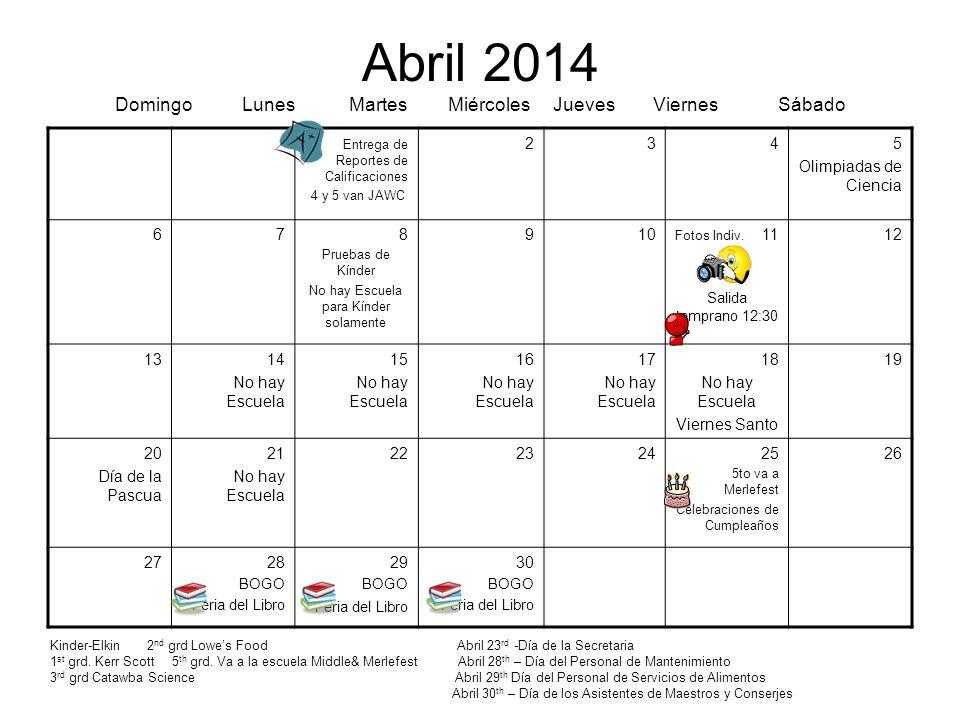 Abril 2014 Domingo Lunes Martes Miércoles Jueves Viernes Sábado