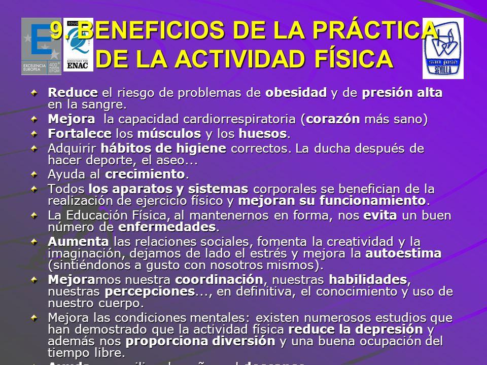 9. BENEFICIOS DE LA PRÁCTICA DE LA ACTIVIDAD FÍSICA