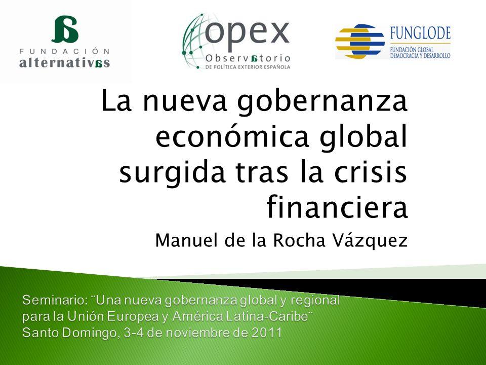 La nueva gobernanza económica global surgida tras la crisis financiera