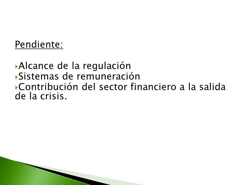 Pendiente: Alcance de la regulación. Sistemas de remuneración.