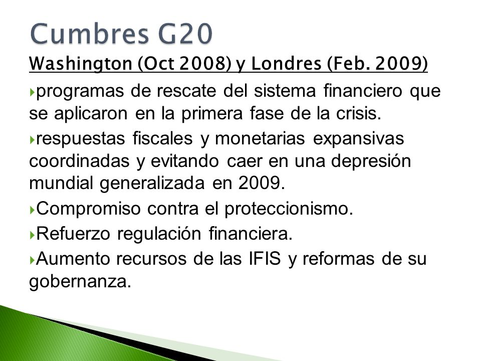 Cumbres G20 Washington (Oct 2008) y Londres (Feb. 2009)