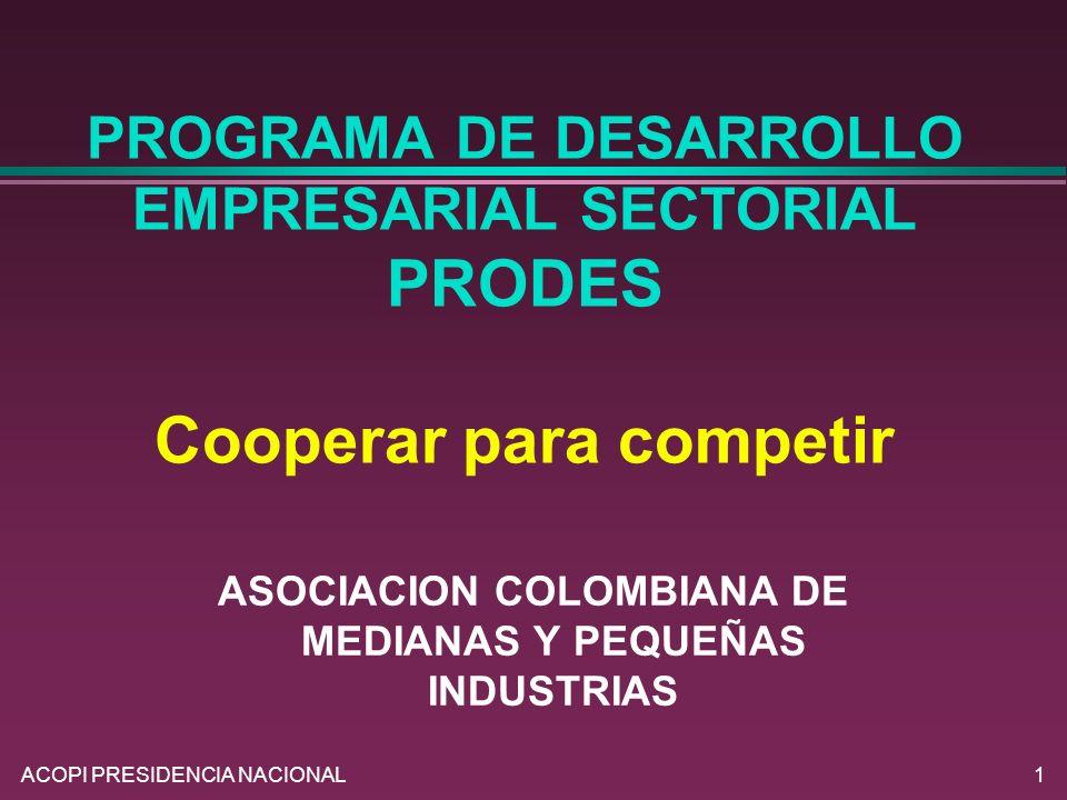 ASOCIACION COLOMBIANA DE MEDIANAS Y PEQUEÑAS INDUSTRIAS