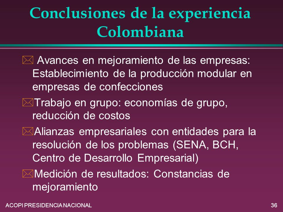 Conclusiones de la experiencia Colombiana