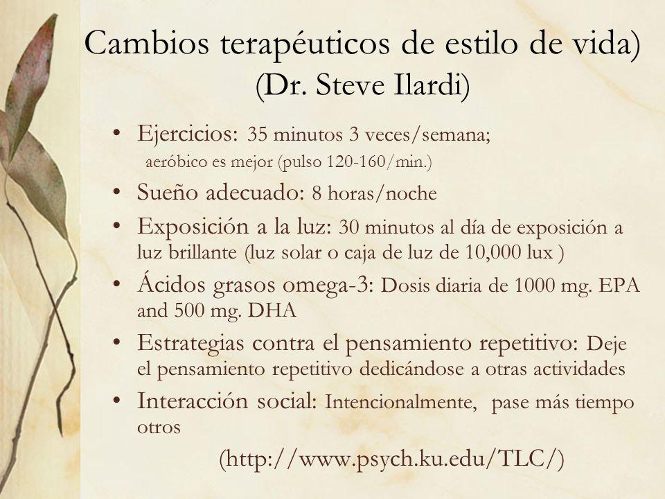 Cambios terapéuticos de estilo de vida) (Dr. Steve Ilardi)