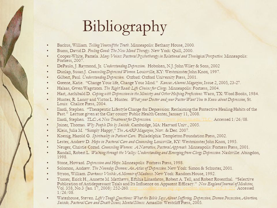 Bibliography Backus, William. Telling Yourself the Truth. Minneapolis: Bethany House, 2000.