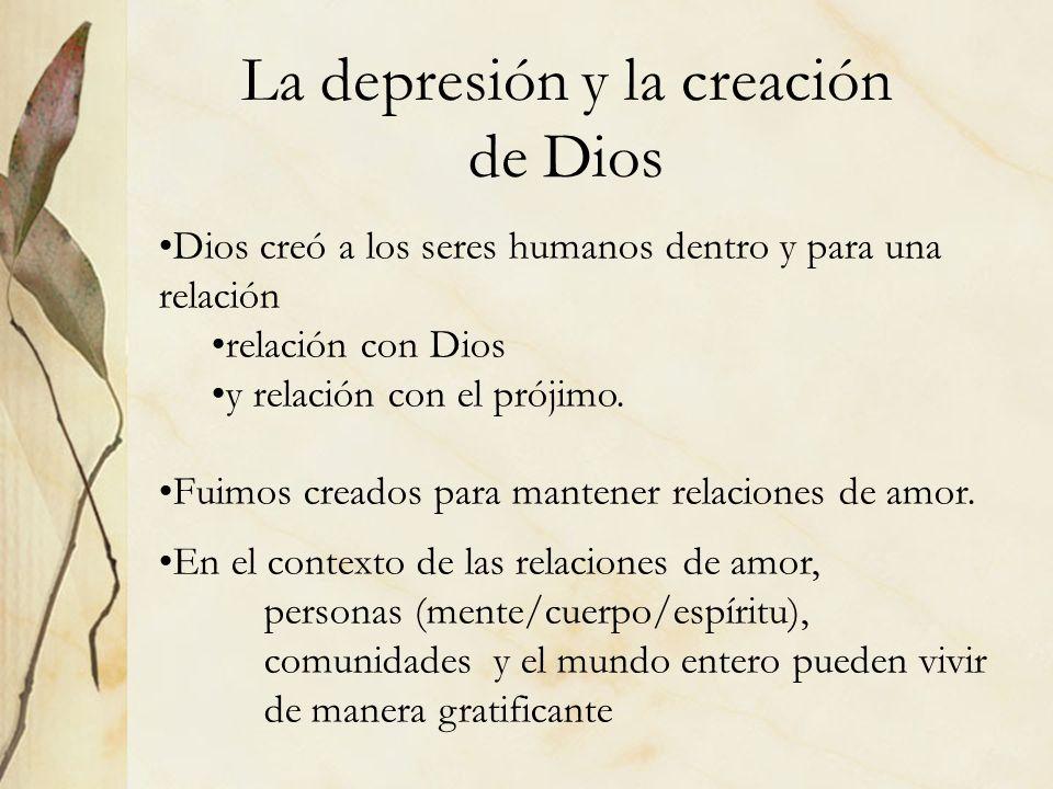 La depresión y la creación de Dios