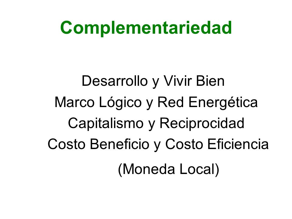 Complementariedad (Moneda Local) Marco Lógico y Red Energética