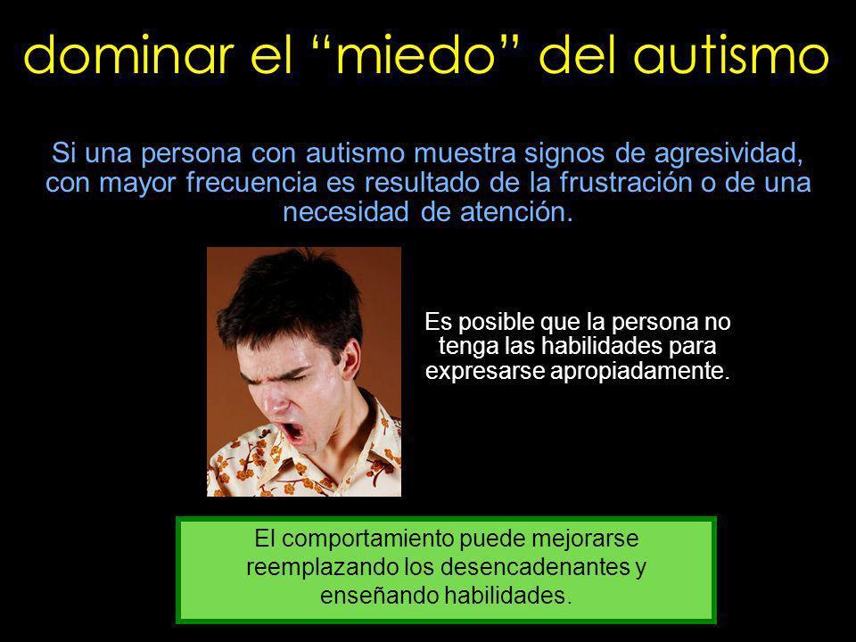 dominar el miedo del autismo