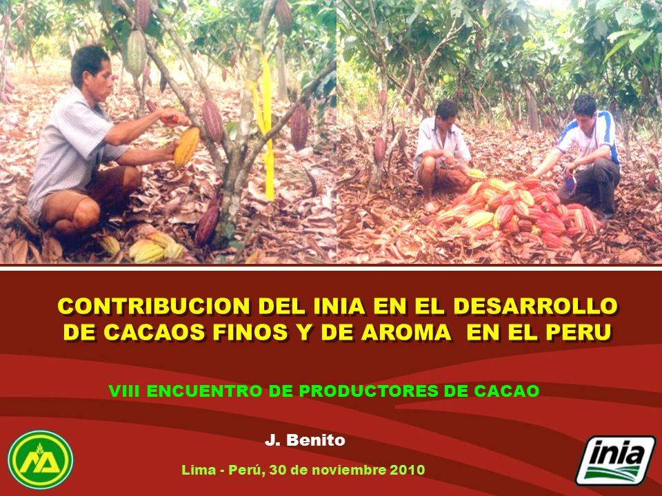 CONTRIBUCION DEL INIA EN EL DESARROLLO DE CACAOS FINOS Y DE AROMA EN EL PERU