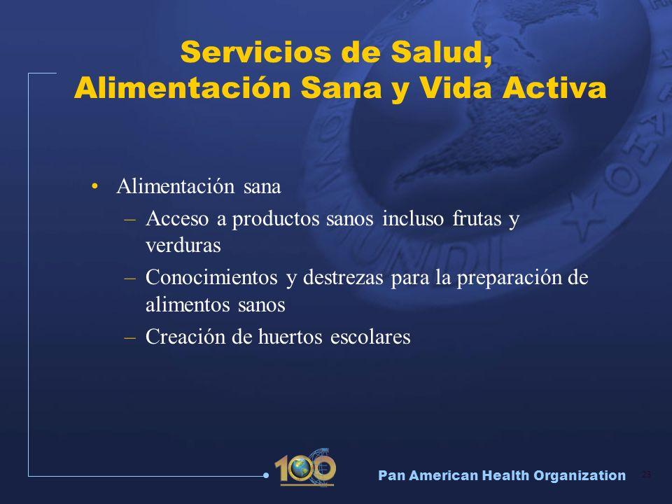 Servicios de Salud, Alimentación Sana y Vida Activa