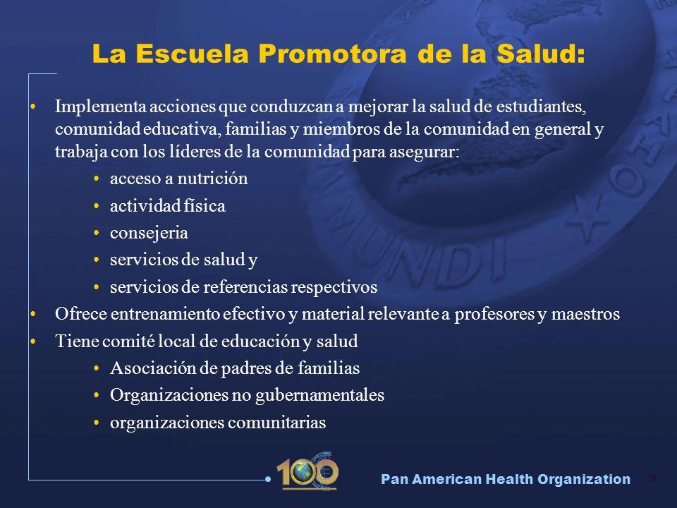 La Escuela Promotora de la Salud: