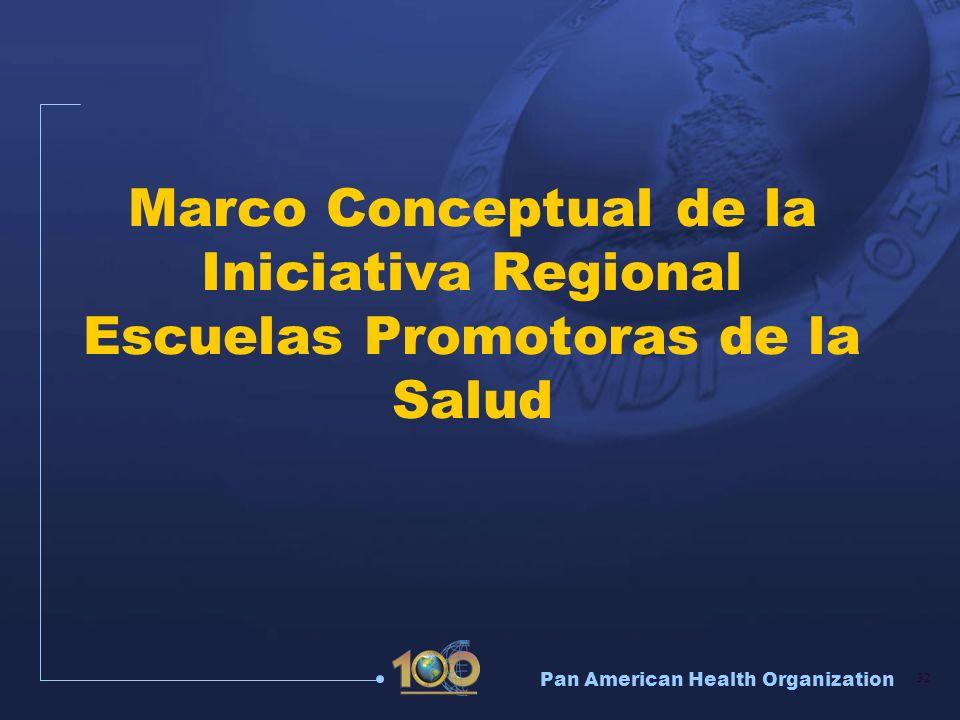 Marco Conceptual de la Iniciativa Regional Escuelas Promotoras de la Salud