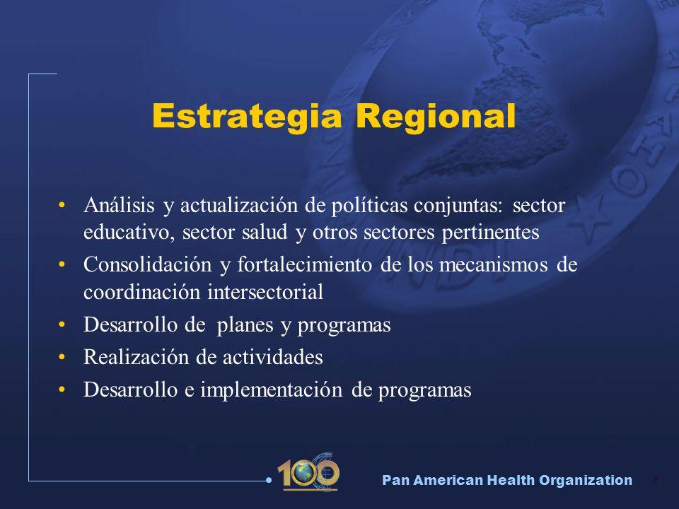 Estrategia Regional Análisis y actualización de políticas conjuntas: sector educativo, sector salud y otros sectores pertinentes.