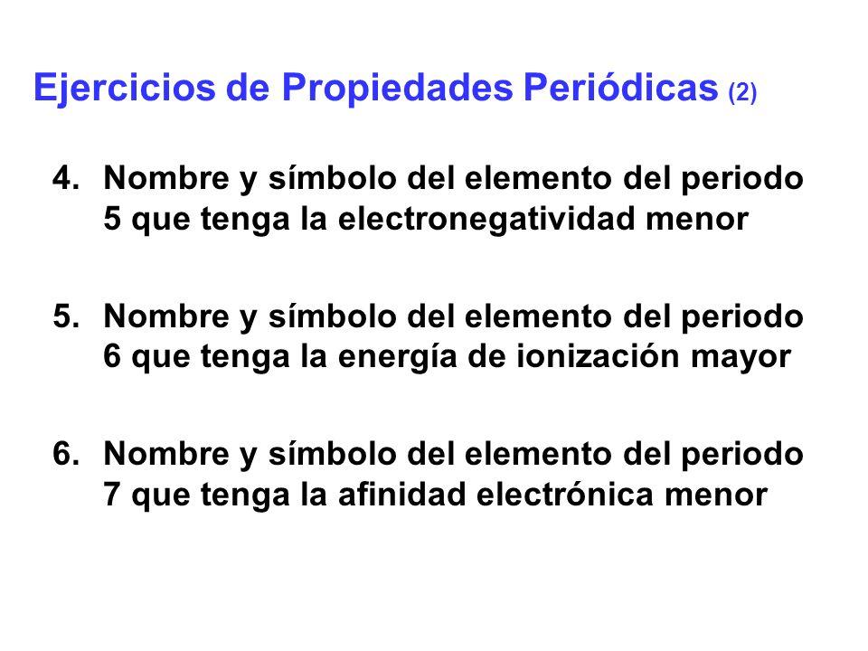 Ejercicios de Propiedades Periódicas (2)