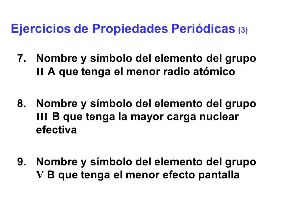 Ejercicios de Propiedades Periódicas (3)