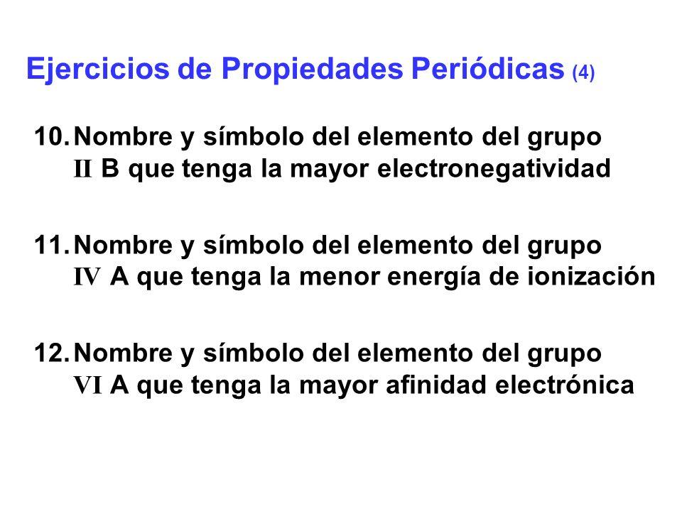 Ejercicios de Propiedades Periódicas (4)