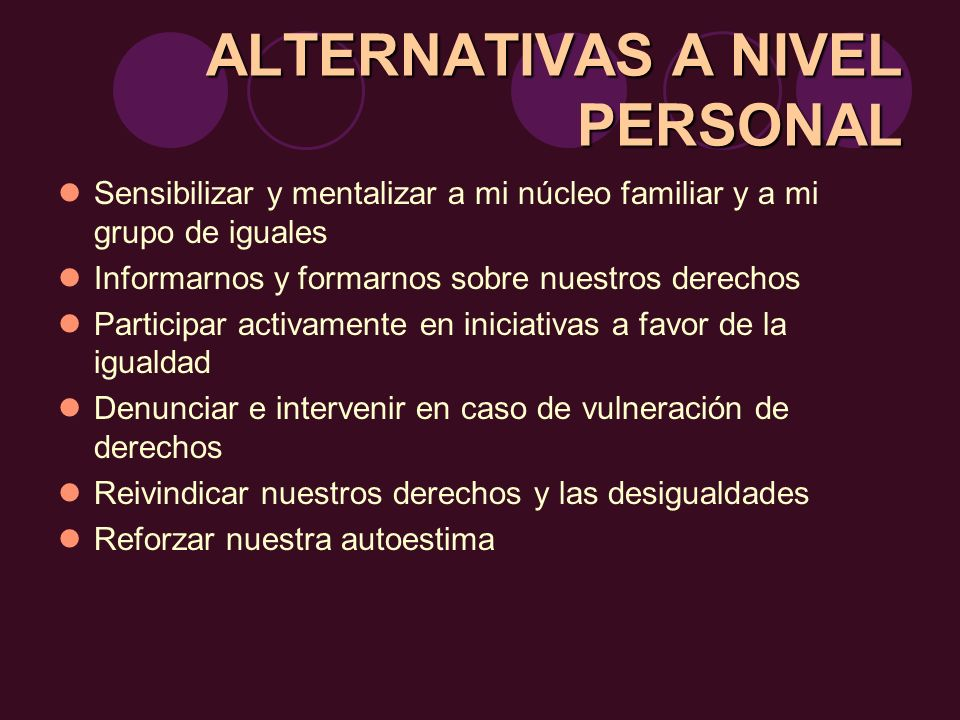 ALTERNATIVAS A NIVEL PERSONAL