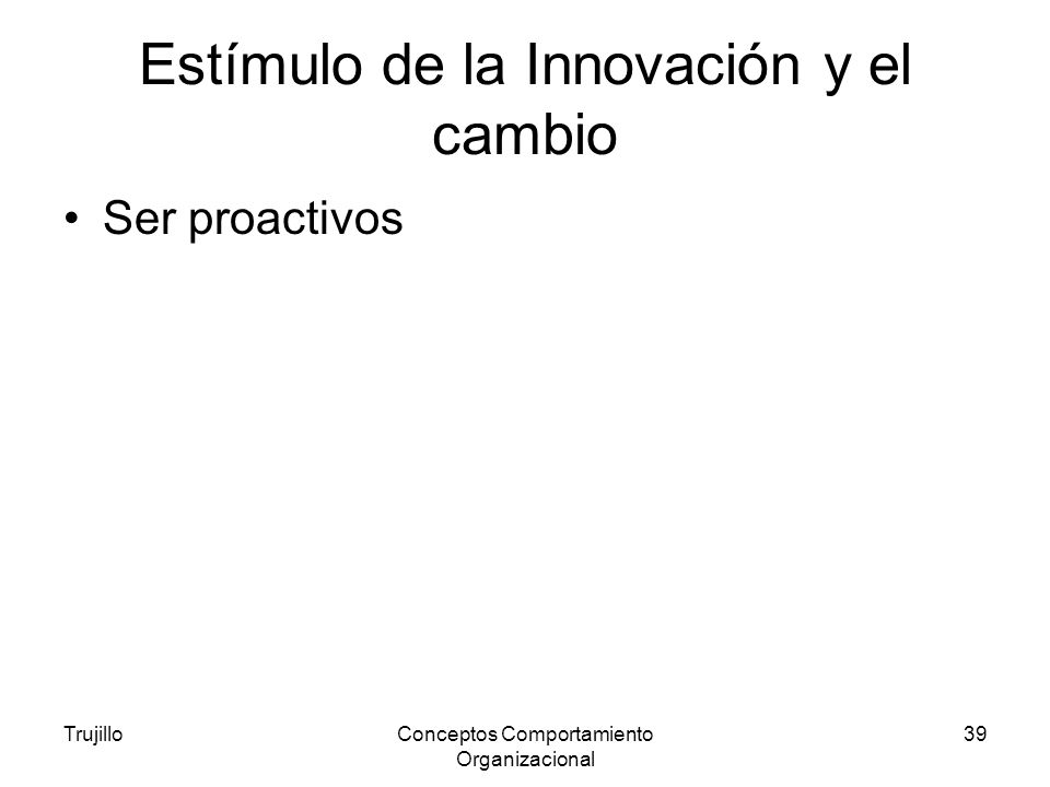 Estímulo de la Innovación y el cambio