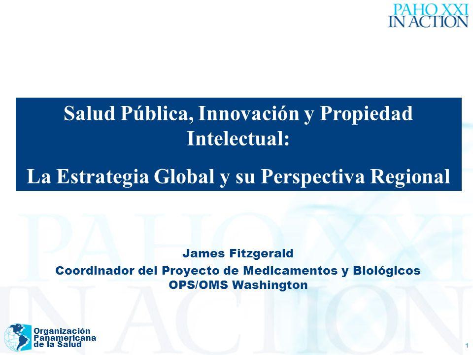 Salud Pública, Innovación y Propiedad Intelectual: