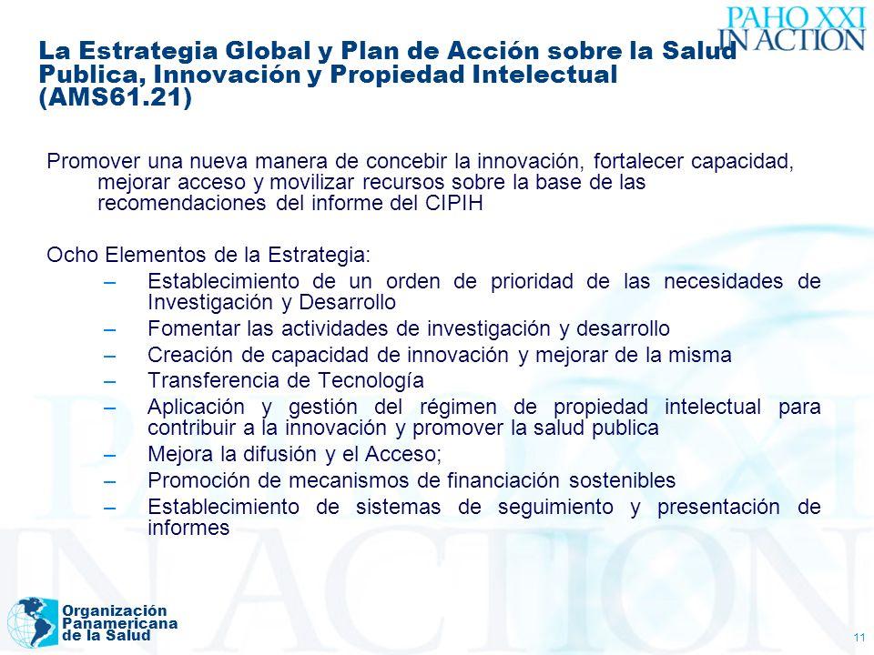 La Estrategia Global y Plan de Acción sobre la Salud Publica, Innovación y Propiedad Intelectual (AMS61.21)