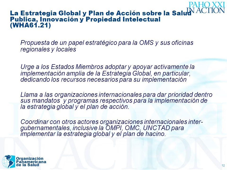 La Estrategia Global y Plan de Acción sobre la Salud Publica, Innovación y Propiedad Intelectual (WHA61.21)