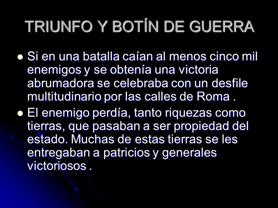 TRIUNFO Y BOTÍN DE GUERRA