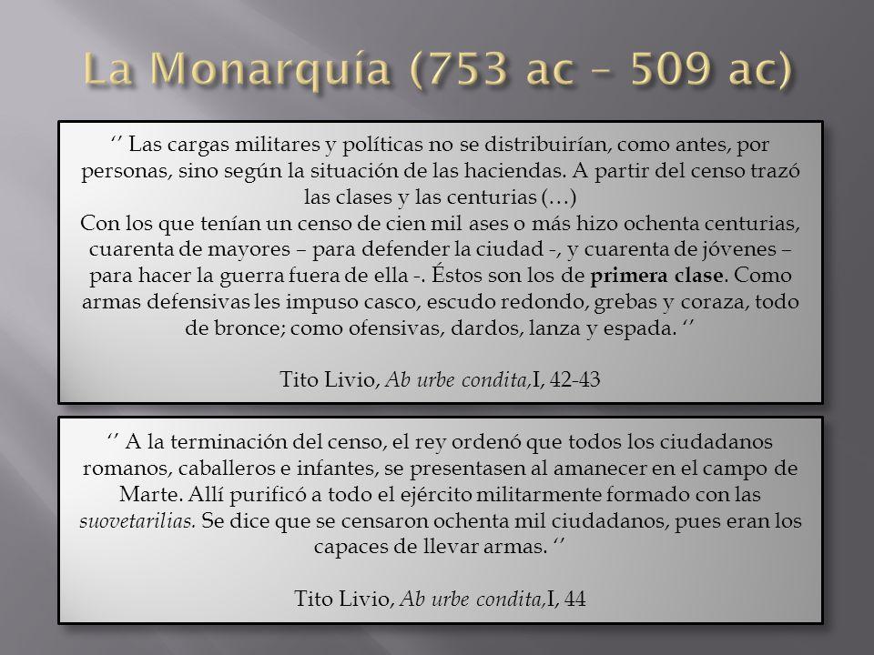 La Monarquía (753 ac – 509 ac)