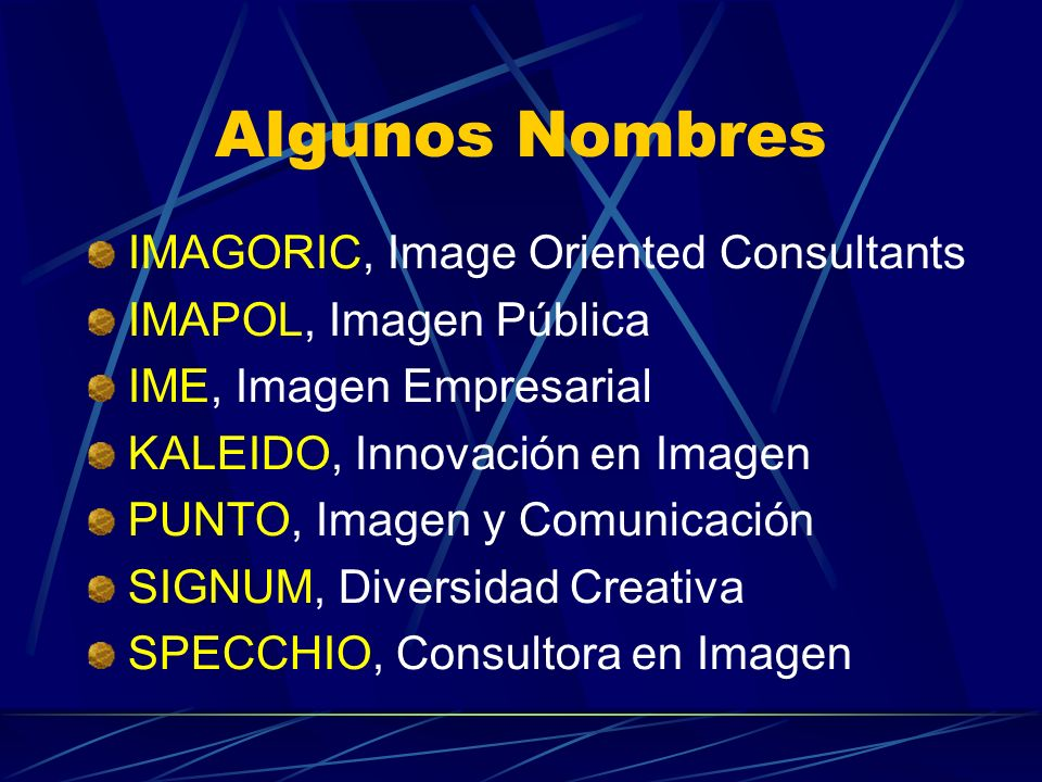 Algunos Nombres IMAGORIC, Image Oriented Consultants