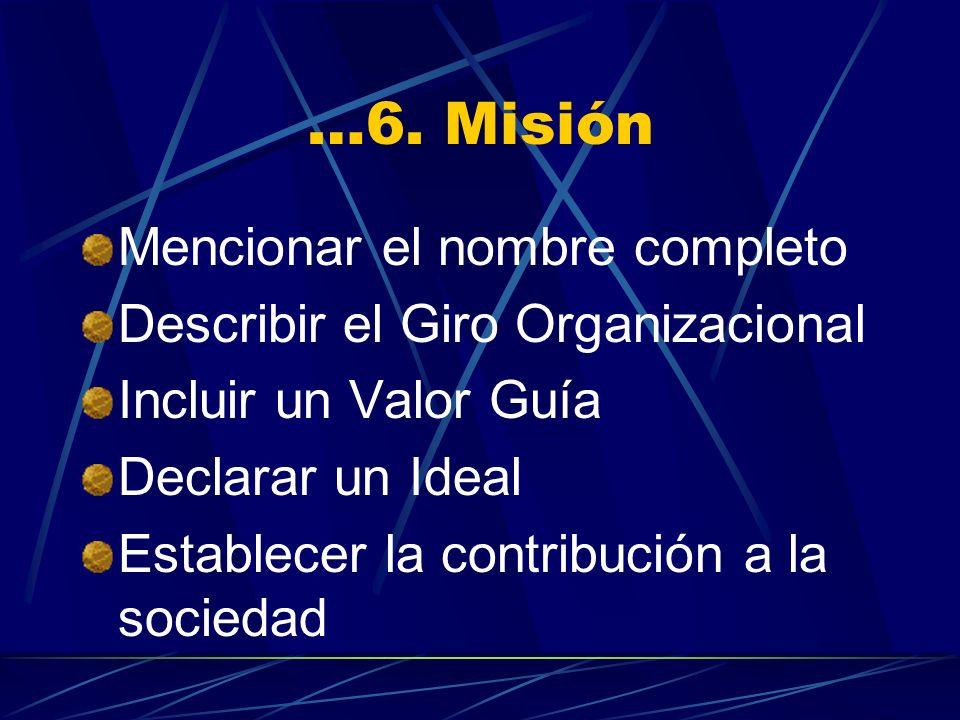 …6. Misión Mencionar el nombre completo
