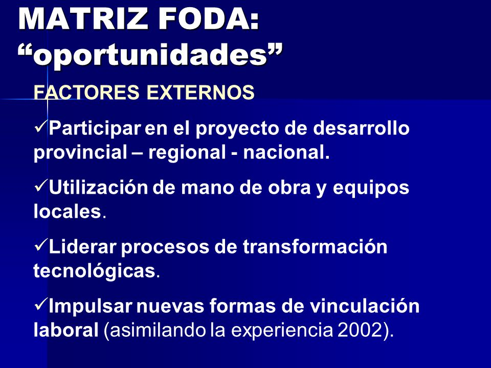 MATRIZ FODA: oportunidades